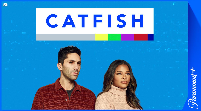 Catfish: The TV Show Paramount+-suoratoistopalvelussa