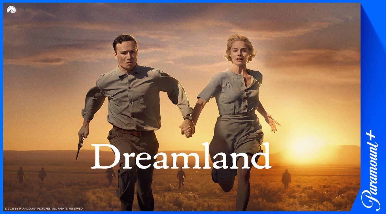Dreamland Paramount+-palvelussa