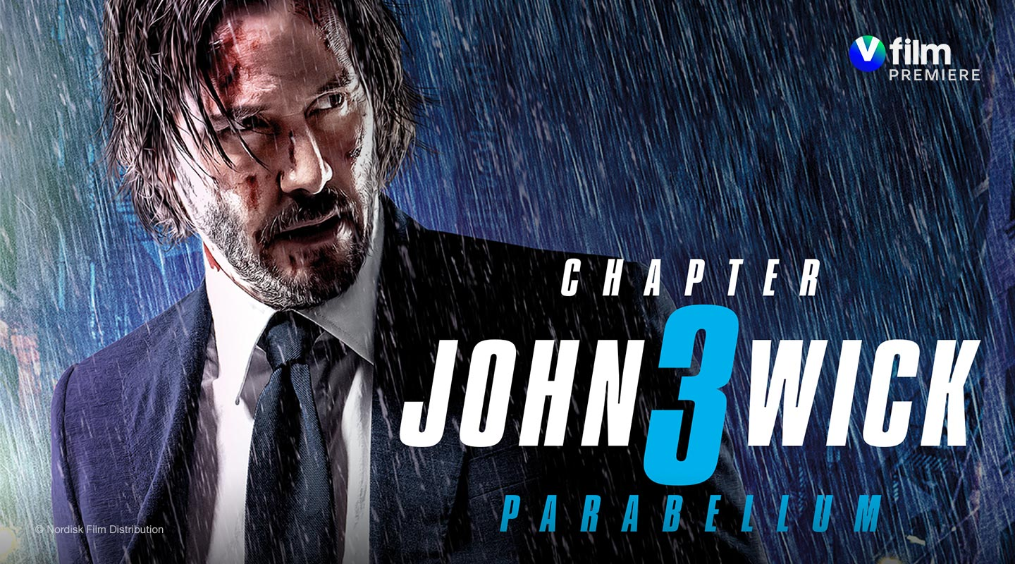 V film – John Wick: Chapter 3