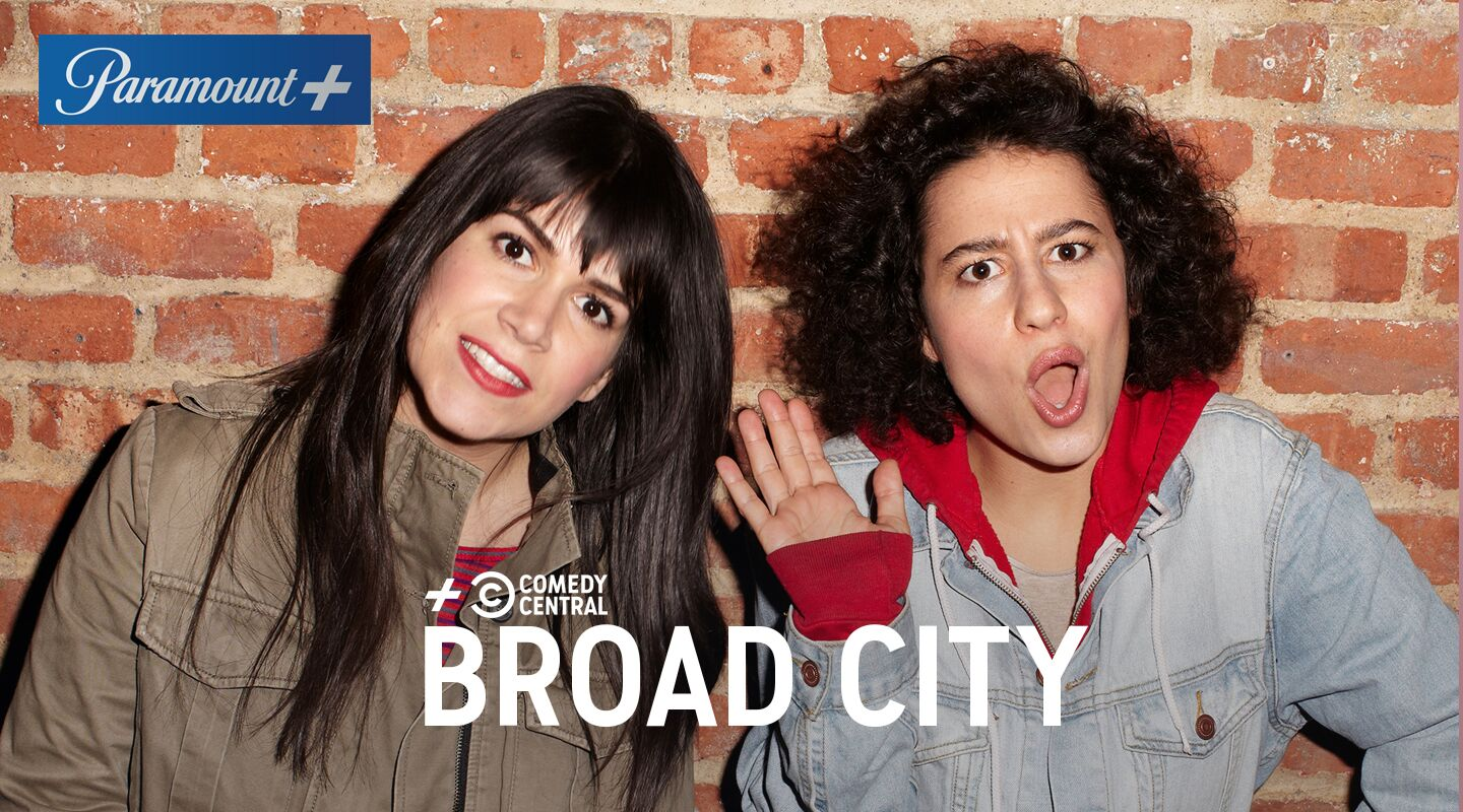 Paramount+ Comedy Central Broad City